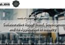 "Road To Lustrum 12 FTUAJ: International Webinar ""Collaborative Robot Trend, Development, and Its Application in Industry"""